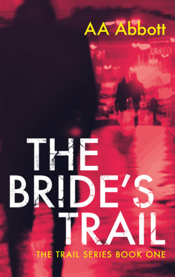 The Bride's Trail, Book 1 in the Trail series of twisting crime thrillers, available in dyslexia-friendly large print