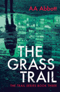 The Grass Trail, Book 3 in the Trail series of twisting crime thrillers, available in dyslexia-friendly large print