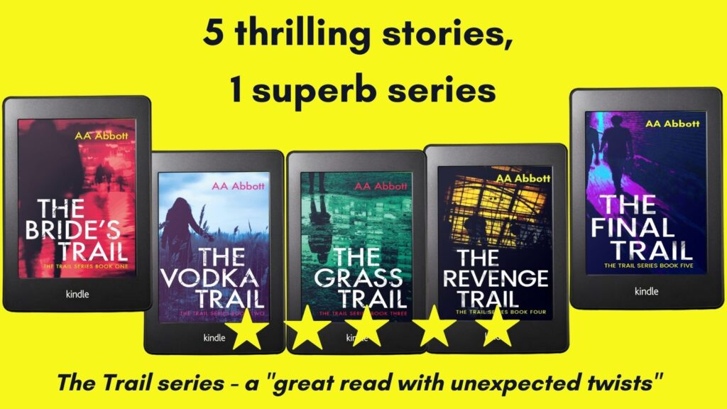 AA Abbott's Trail series of crime, mystery and family drama thrillers, beginning with The Bride's Trail
