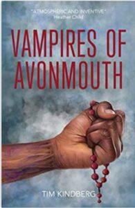 A book review of Tim Kindberg's tense dystopian thriller, Vampires of Avonmouth