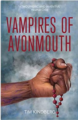 A book review of Vampires of Avonmouth, Tim Kindberg's tense dystopian thriller full of twists