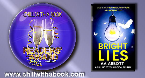 Psychological Thriller Bright Lies has won a Chill with a Book Readers' Award