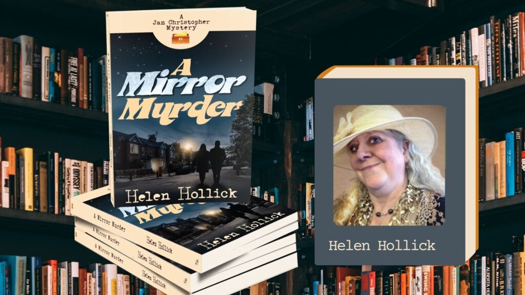 Helen Hollick and her new cozy mystery A Mirror Murder in the Library